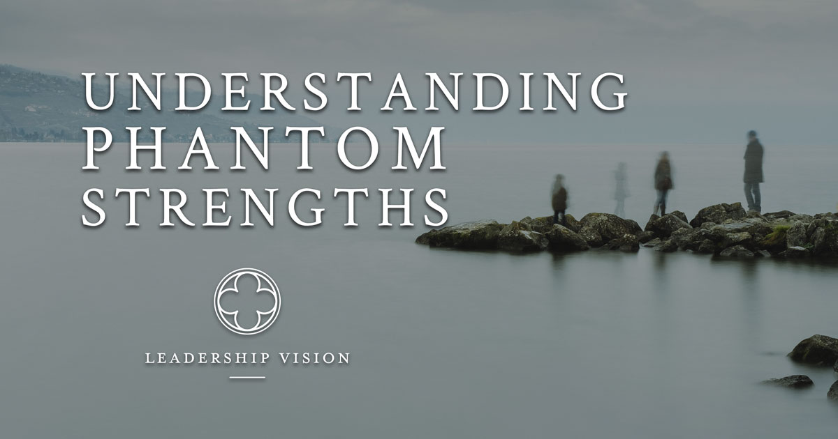 Understanding your Phantom Strengths